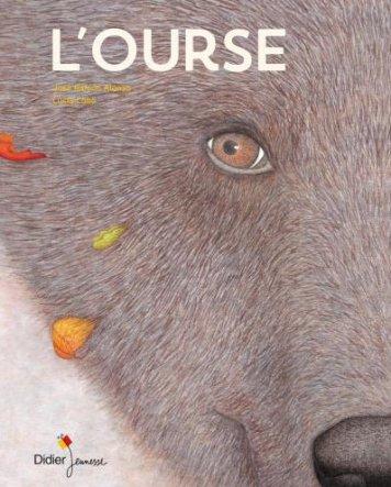 "'L'ourse"", José Ramon Alonso et Lucia Cobo, Didier jeunesse, avril 2017 http://www.didier-jeunesse.com/livre/lourse/"