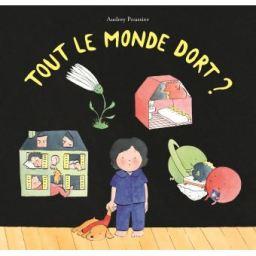 """""""Tout le monde dort ?"""", Audrey Poussier, L'Ecole des Loisirs, mai 2018"""